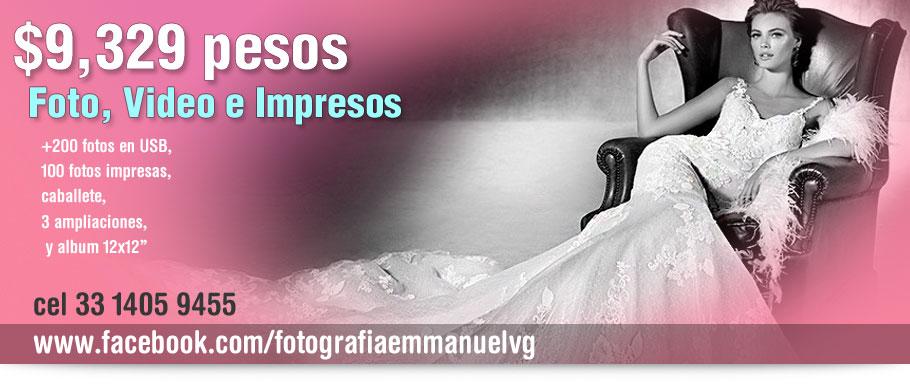 paquetes de fotografia de boda Emmanuel Vargas G